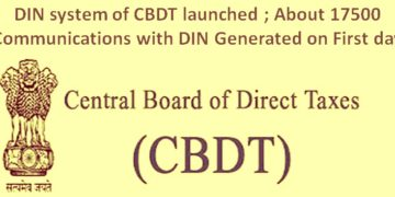 DIN system of CBDT launched ; About 17500 Communications with DIN Generated on First day