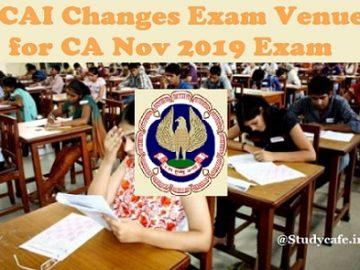 ICAI Changed Nov 2019 Examination Venue for Few Cities