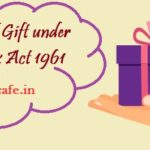 Taxation of Gift under Income Tax Act 1961