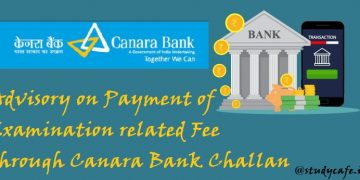 Advisory on Payment of Examination related Fee through Canara Bank Challan