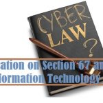 Clarification on Section 67 and 67A (under Information Technology Act 2000)