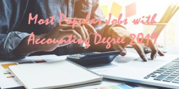 Most Popular Jobs with Accounting Degree 2019
