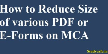 How to Reduce Size of various PDF or E-Forms on MCA