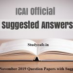 CA Inter/IPCC November 2019 Question Papers with Suggested Answers