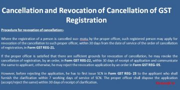 Cancellation and Revocation of Cancellation of GST Registration
