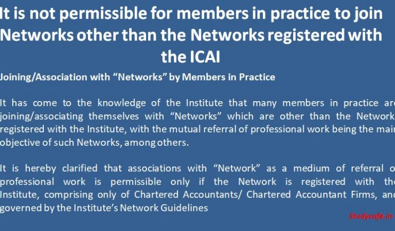 CA Members in practice can only join Networks registered with the ICAI