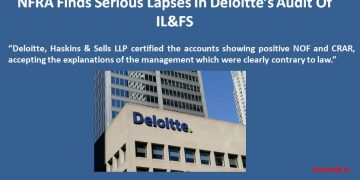 NFRA Finds Serious Lapses In Deloitte's Audit Of IL&FS