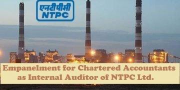 Empanelment for Chartered Accountants as Internal Auditor of NTPC Ltd.