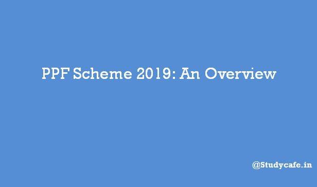 PPF Scheme 2019: An Overview