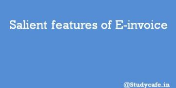 Salient features of E-invoice