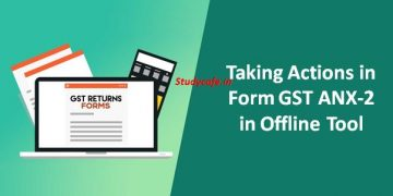 Taking Actions in Form GST ANX-2 in Offline Tool