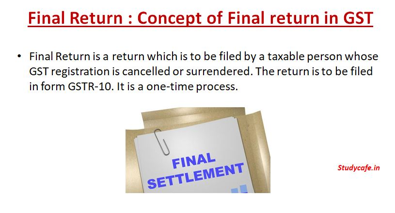 Final Return : Concept of Final return in GST