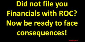 Did not file you Financials with ROC? Now be ready to face consequences!
