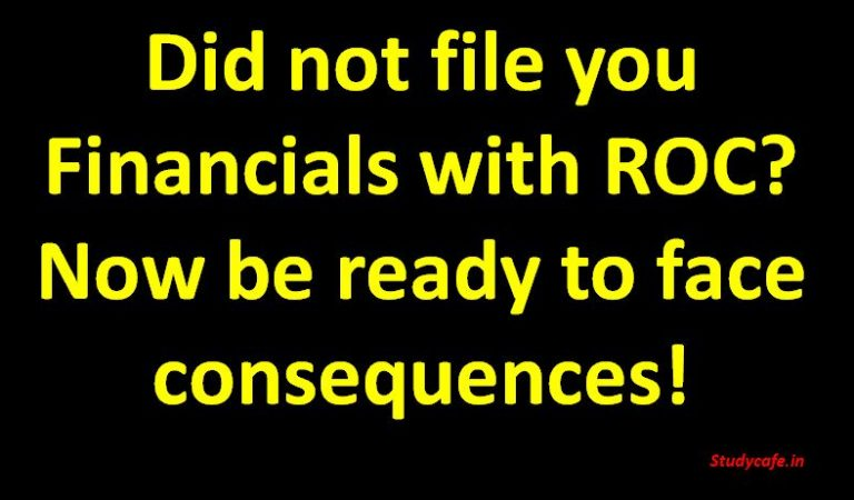 Did not file you Financials with ROC Now be ready to face consequences!