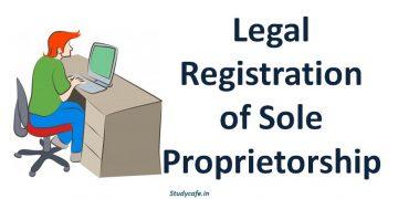 Note on Sole Proprietorship, Legal registeration of sole proprietorship