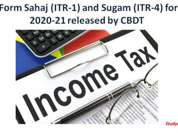 ITR Form Sahaj (ITR-1) and Sugam (ITR-4) for AY 2020-21 released