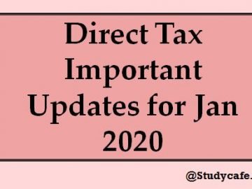 Direct Tax Important Updates for Jan 2020