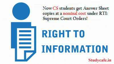 Now CS students get Answer Sheet copies at a nominal cost under RTI: Supreme Court Orders!