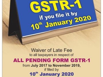 Late Fees for GSTR 1 waived if you file your GSTR1 upto 10.01.2020