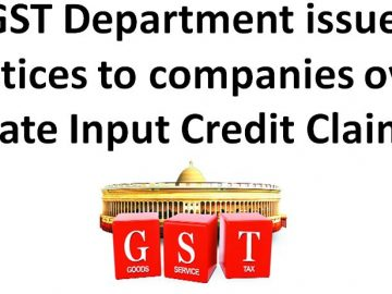 GST Department issues notices to companies over late Input Credit Claim