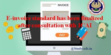E-invoice standard finalized after consultation with ICAI