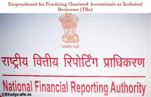 Empanelment for Practicing Chartered Accountants as Technical Reviewers (TRs)