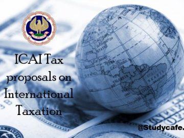 ICAI Tax proposals on International Taxation
