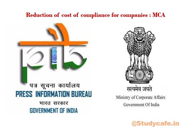 Reduction of cost of compliance for companies : MCA