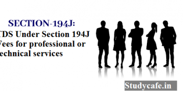 Section 194J: TDS on professional fees or technical services