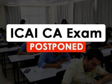 ICAI postpones CA Exams due in May 2020 to June 2020