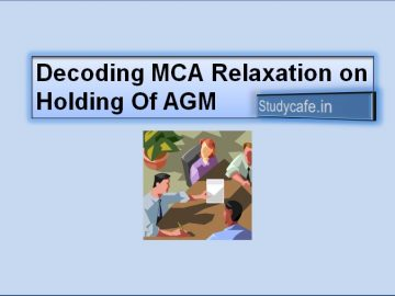 Decoding MCA Relaxation on Holding Of AGM