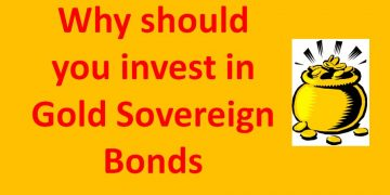 Why should you invest in Gold Sovereign Bonds