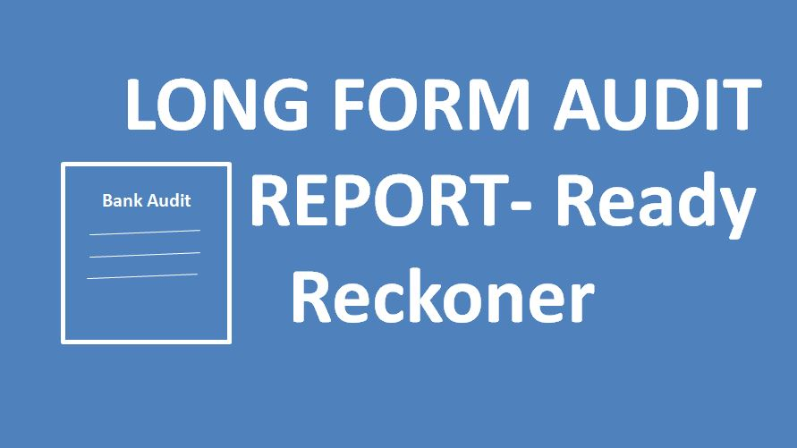 LONG FORM AUDIT REPORT- Ready Reckoner