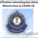 CBIC Notification extending due dates of GST Returns due to COVID-19