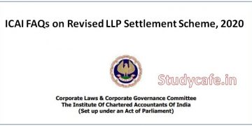 ICAI FAQs on Revised LLP Settlement Scheme, 2020