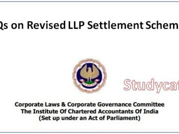 ICAI FAQs on Revised LLP Settlement Scheme, 2020