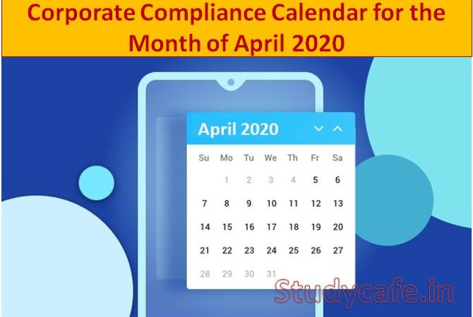 Corporate Compliance Calendar for the Month of April 2020