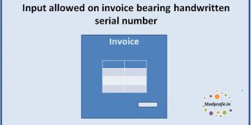 Input allowed on invoice bearing handwritten serial number