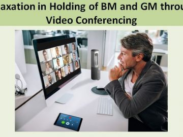 Relaxation in Holding of BM and GM through Video Conferencing