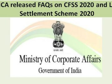 MCA released FAQs on CFSS 2020 and LLP Settlement Scheme 2020