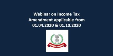 Webinar on Income Tax Amendment applicable from 01.04.2020 & 01.10.2020