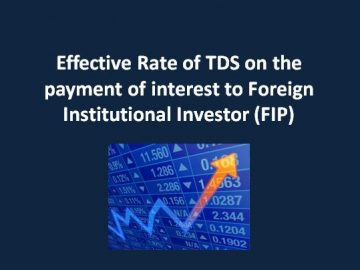 Effective Rate of TDS on the payment of interest to Foreign Institutional Investor (FIP)