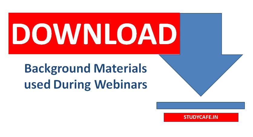 Download Background Materials used During Webinars