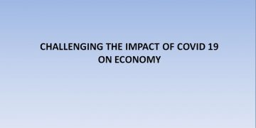 IMPACT & CHALLENGES OF COVID 19 ON ECONOMY