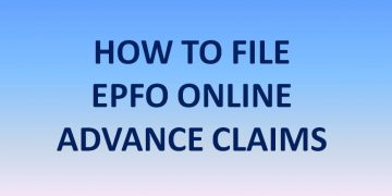 HOW TO FILE EPFO ONLINE ADVANCE CLAIMS