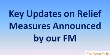 Key Updates on Relief Measures Announced by our FM
