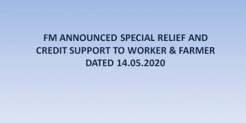 FM ANNOUNCED SPECIAL RELIEF AND CREDIT SUPPORT TO WORKER & FARMER DATED 14.05.2020