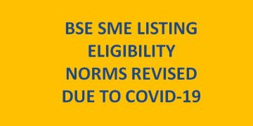 BSE SME LISTING ELIGIBILITY NORMS REVISED DUE TO COVID-19