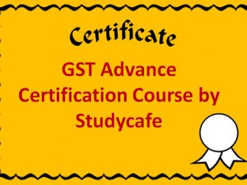 GST Advance Certification Course by Studycafe