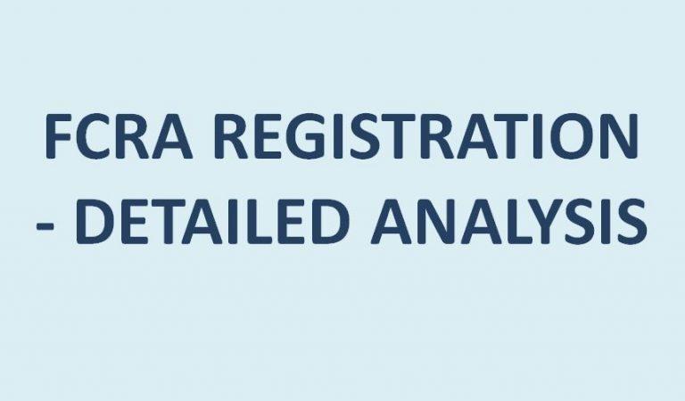 FCRA REGISTRATION – DETAILED ANALYSIS